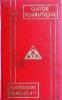 Guide touristique M.A.A.I.F. Bourgogne - Beaujolais. Guide touristique rédigé par des instituteurs.. GUIDE M.A.A.I.F. 1962