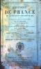 Histoire de France abrégée depuis les temps les plus anciens jusqu'à nos jours. Nouvelle édition revue, corrigée, recomposée… par L. Grégoire.. MAGIN ...