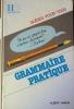 Grammaire pratique.. HAMON A.
