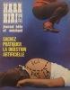 Hara-kiri mensuel, journal bête et méchant. Numéro 106. Sachez pratiquer la digestion artificielle. Juillet 1970.. Collectif : HARA-KIRI