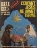 Hara-kiri mensuel, journal bête et méchant. Numéro 122. Exclusif! L'enfant Jésus né avant terme.. HARA-KIRI