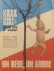 Hara-kiri mensuel, journal bête et méchant. Numéro 123. Un bébé, un arbre.. HARA-KIRI