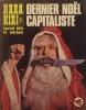 Hara-kiri mensuel, journal bête et méchant. Numéro 135. Dernier noël capitaliste.. HARA-KIRI