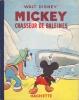 Mickey chasseur de baleines.. DISNEY Walt Illustrations de Walt Disney.