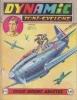 Dynamic Tony-Cyclone N° 92. Trois avions abattus.. DYNAMIC TONY-CYCLONE