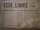 L'Os libre. Pour tout ce qui est contre - Contre tout ce qui est pour. Directeur: Pierre Dac. 15 novembre 1945.. Collectif : L'OS LIBRE