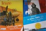 Icare. Revue de l'aviation française. N° 213 et 214 : Journal de Jules Abel. N° 213 : première partie, 1916-1918, pilote de reconnaissance. N° 214 : ...