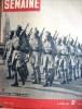 La Semaine N° 76. Offensive générale en Malaisie - L'Australie - Corregidor - La ligne de démarcation…. LA SEMAINE
