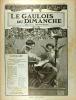 Le Gaulois du dimanche N° 75. Hebdomadaire, directeur Arthur Meyer. Le suffrage des femmes, la grève des postiers…. LE GAULOIS DU DIMANCHE