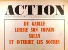 Action N° 10. Réalisé au service des comités d'action. De Gaulle libère son copain Salan et interdit les nôtres.. ACTION