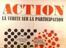 Action N° 38. Réalisé au service des comités d'action. La vérité sur la participation.. ACTION