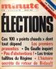 Minute N° 322. Elections. Pour la France sans De Gaulle.. MINUTE