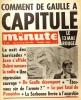 Minute N° 320. Comment De Gaulle a capitulé. Le 13 mai rouge. Avec son supplémént 320 bis : Non! L'effondrement du régime.. MINUTE