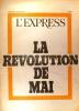 L'Express. Numéro exceptionnel. A l'aube du 25 mai 1968. La révolution de Mai. 25 mai 1968.. L'EXPRESS Supplément exceptionnel