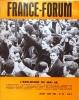 France-Forum N° 89. L'explosion de Mai 68.. FRANCE-FORUM