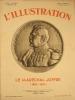 L'Illustration N° 4584 : Le Maréchal Joffre (1852-1931). Numéro spécial.. L'ILLUSTRATION En hors-texte, un portrait en couleurs.