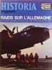 Historia magazine. Seconde guerre mondiale. Numéro 33. Raids sur l'Allemagne.. HISTORIA MAGAZINE SECONDE GUERRE MONDIALE