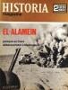 Historia magazine. Seconde guerre mondiale. Numéro 39. El-Alamein. 15 août 1968.. Collectif : HISTORIA MAGAZINE SECONDE GUERRE MONDIALE