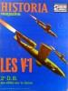 Historia magazine. Seconde guerre mondiale. Numéro 73. Les V1.. HISTORIA MAGAZINE SECONDE GUERRE MONDIALE