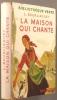 La maison qui chante.. BOURLIAGUET Léonce Illustrations de A. Chazelle.