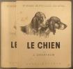 Le chien. Ses origines - Son évolution. Complet en deux volumes.. OBERTHUR J. Planches et croquis par Antoinette de Salaberry.