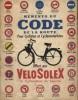 Mémento du code de la route pour cyclistes et cyclomotoristes offert par Vélosolex.. VELOSOLEX