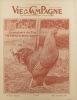 Vie à la campagne numéro 558. En couverture : La prestance du coq Plymouth Rock Barré.. VIE A LA CAMPAGNE