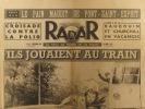 Radar N° 135. En première page : Ils jouaient au train. Article : Le pain maudit de Pont-Saint-Esprit. 9 septembre 1951.. Collectif : RADAR