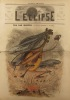 L'éclipse N° 37: Tra los Montes, couverture illustrée en couleurs par André Gill. Ce numéro a été censuré. 4 octobre 1868.. Collectif : L'ECLIPSE