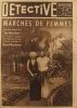 Détective N° 339. Le premier hebdomadaire des faits-divers. Marchés de femmes, par Marcel Montarron, le secret du rail (mort de Maurice Desailly)…. ...