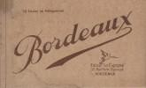 Carnet de 15 cartes en héliogravure. Impression en sépia.. BORDEAUX - CARTES POSTALES