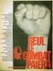 Rouge N° 21. Journal d'action communiste hebdomadaire. Seul le combat paiera. Pour voter communiste, votez Krivine.. ROUGE