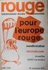 Rouge N° 88. Hebdomadaire d'action communiste. Pour l'Europe rouge, manifestation internationale - Bruxelles - 21/22 novembre.. ROUGE