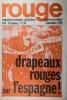 Rouge N° 91. Hebdomadaire d'action communiste. Drapeaux rouges sur l'Espagne!. ROUGE