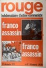 Rouge N° 92. Hebdomadaire d'action communiste. Franco assassin.. ROUGE