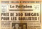 Le Parisien libéré. 1er juillet 1968. Près de 350 sièges pour les gaullistes!. LE PARISIEN LIBERE