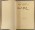 Rouletabille chez le Tsar. (Complet) Aventures extraordinaires de Joseph Rouletabille, reporter. Recueil factice des premiers fascicules parus en ...