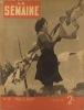 La Semaine N° 13. Retour à la terre. - Cochon et le syndicat des locataires... 10 octobre 1940.. Collectif : LA SEMAINE