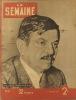 La Semaine N° 16. Pierre Laval en couverture.. LA SEMAINE