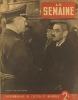 La Semaine N° 38. Matsuoka et Von Ribbentrop en couverture. Stukas dans le désert - Paul Grimault.... LA SEMAINE