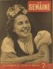 La Semaine N° 41. Françaises en uniforme - Hitler a 52 ans - Hongrie - Le Pirée…. LA SEMAINE