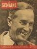 La Semaine N° 51. Maurice Chevalier en couverture. L'impérialisme de Roosevelt - Arènes sanglantes…. LA SEMAINE