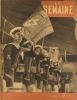 La Semaine N° 65. En couverture : La marine française veille. On se bat sous les murs de Moscou - Les frères Farman - Marguerite Jamois…. LA SEMAINE