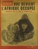 La Semaine N° 134. En couverture : Patrouille à l'Est. L'Afrique occupée - La ligne de démarcation 4 mars 1943.. Collectif : LA SEMAINE