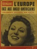 La Semaine N° 144. En couverture l'actrice Arlette Merry. L'Europe face aux Anglo-américains - Katyn…. LA SEMAINE