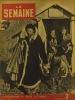 La Semaine N° 149. En couverture : Femmes en premières lignes. Centre de rééducation de Ker-Goat…. LA SEMAINE