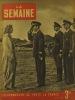 La Semaine N° 151. En couverture Irina Burnaia chef d'escadrille.. LA SEMAINE