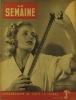 La Semaine N° 152. En couverture : Cinéma de guerre 1943. Portugal - Turquie…. LA SEMAINE