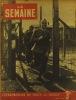 La Semaine N° 153. En couverture : Marcel Moreau, prisonnier libéré. Le front de l'Est - Suède…. LA SEMAINE