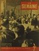 La Semaine N° 155. En couverture : Pie XII dans Rome bombardée.. LA SEMAINE